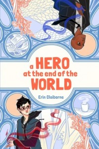 Hero at the end of the world