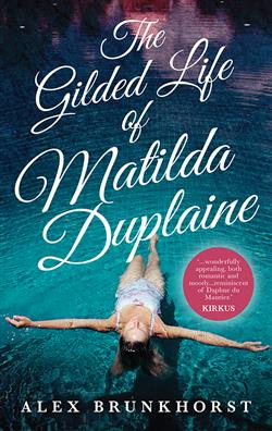 The Gilded Life of Mathilda Duplaine book review