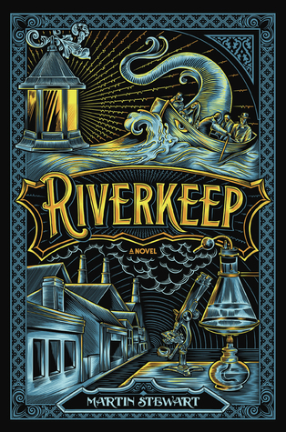Beautiful Cover: Riverkeep by Martin Stewart