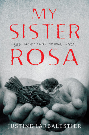 Book Review: My Sister Rosa by Justine Larbalestier