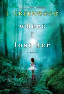 Book rec: Where I lost her by T Greenwood