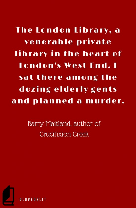 #LoveOzLit: Barry Maitland on planning (literary) murders in his favourite library