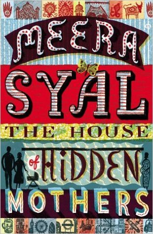 Book rec: The House of Hidden Mothers by Meera Syal