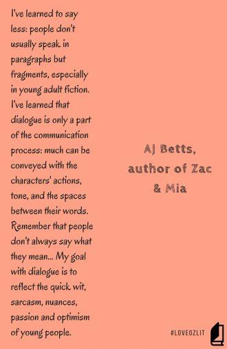 AJ Betts, author of Zac & Mia: on dialogue in YA