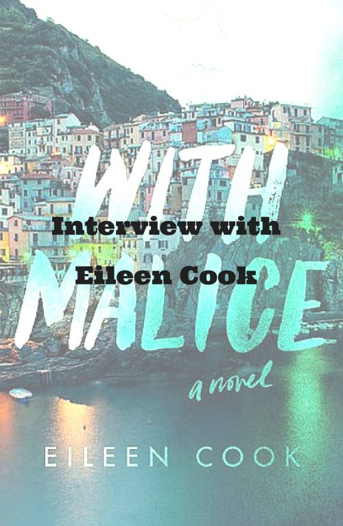 Interview with Eileen Cook, author of With Malice