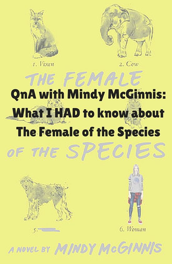 QnA- What I HAD to know abot The Female of the Species