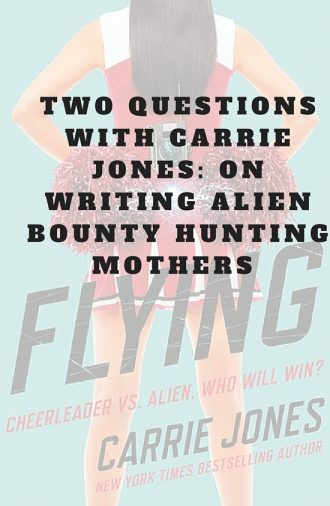 Two questions with Carrie Jones- on writing aliens bounty hunting mothers