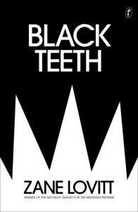 Waiting on Wednesday book rec: Black Teeth by Zane Lovitt