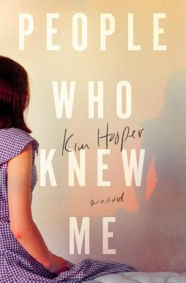 People who knew me by Kim hooper book review