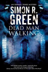 WOW Dead Man walking Ishmael Jones series