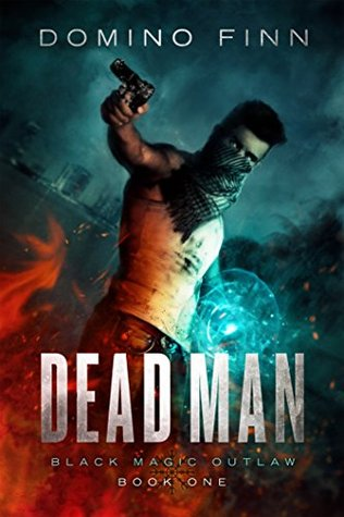 dead-man-black-magic-outlaw-book-review