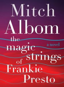 The Magic Strongs of Frankie Presto book recommendation
