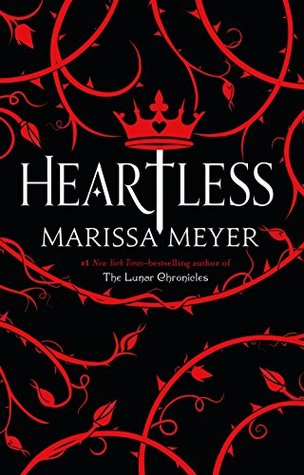 Heartless by Marissa Meyer: Book Review
