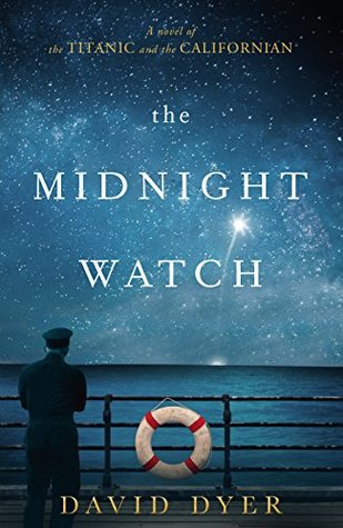The Midnight Watch by David Dyer Book Review: