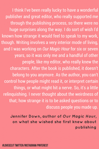 #LoveOzLit: Jennifer Down on relinquishing your work to the public