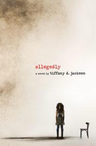Waiting on Wednesday Allegedly by Tiffany D Jackson