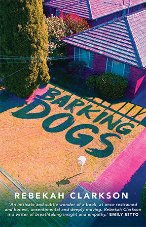 Barking Dogs by Rebekah Clarkson Book Review