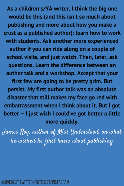 #LoveOzLit: James Roy on what he wished he first knew about publishing