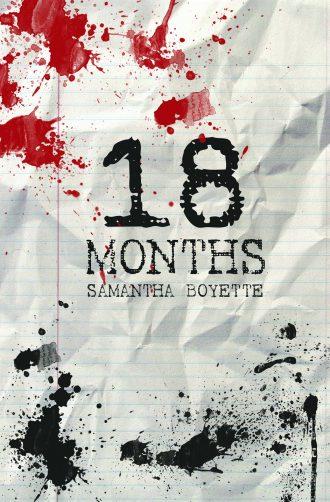 18 Months by Samantha Boyette