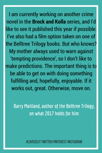 Barry Maitland on what 2017 holds for him