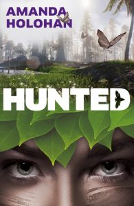 Hunted by Amanda Holohan