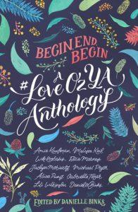 Begin, Eng Begin A #LoveOzYA Anthology