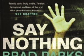 Say Nothing by Brad Parks book review