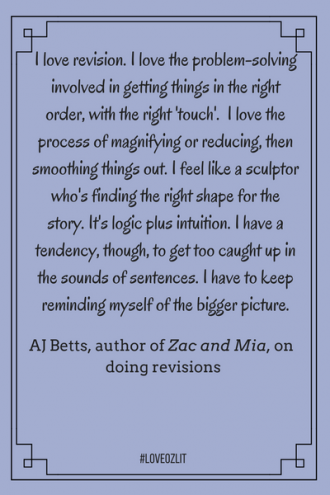 #loveOzLit: AJ Betts on why she loves doing revisions