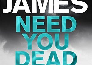 Need you dead by Peter James Book Review