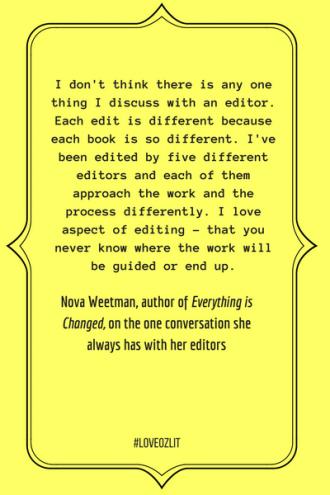 #LoveOzLit: Nova Weetman on the conversation she always has with her editors