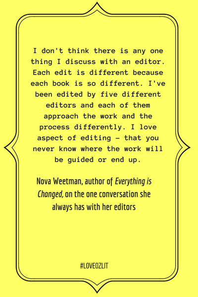 #LoveOzLit: Nova Weetman on the conversation she always has with her editors
