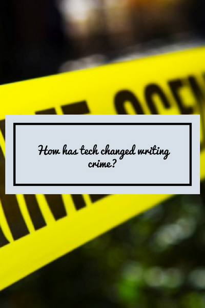 How has technology changed writing crime