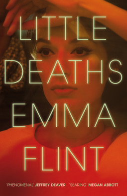 Little Deaths by Emma Flint Book review