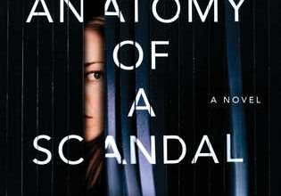 Anatomy of a Scandal by Sarah Vaughan Book review