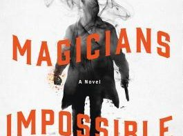Magicians Impossible by Brad Abraham book review