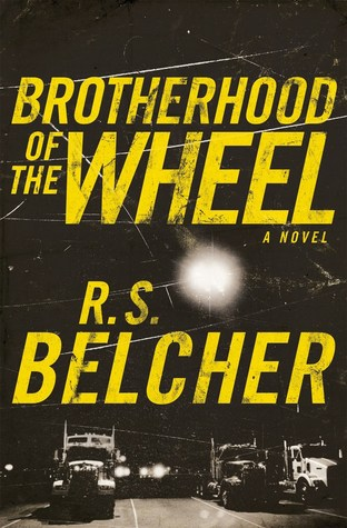 Brotherhood of the wheel book review