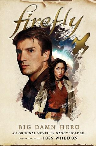 Firefly big damn hero book review