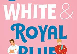 Red White and Royal Blue book review